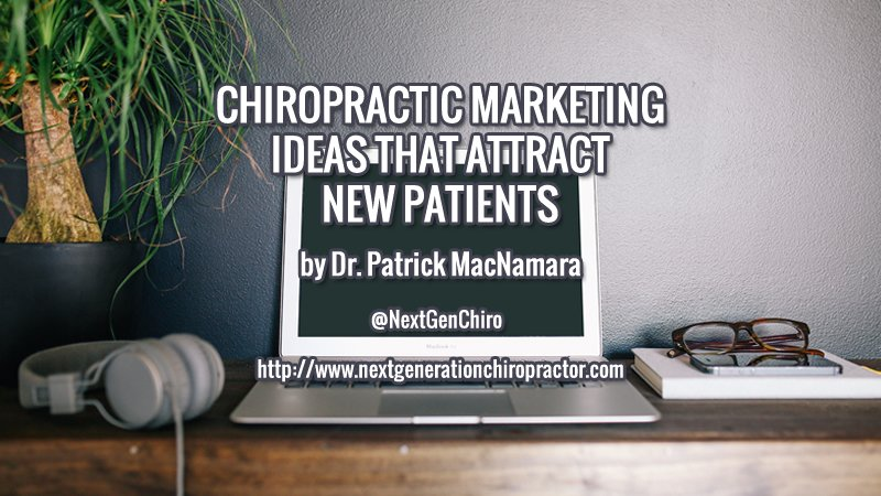 Chiropractic Marketing Ideas