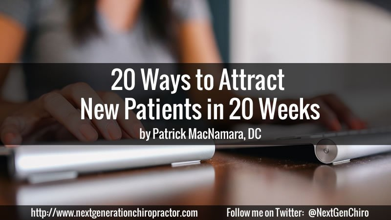 Attract New Chiropractic Patients